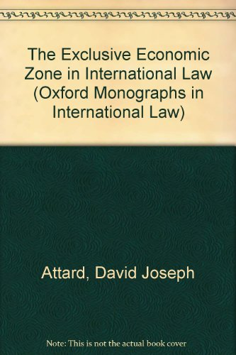9780198256823: The Exclusive Economic Zone in International Law (Oxford Monographs in International Law)