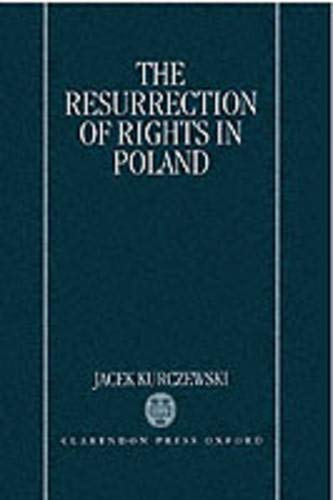 9780198256854: The Resurrection of Rights in Poland