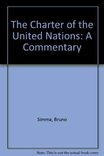 9780198257035: The Charter of the United Nations: A Commentary