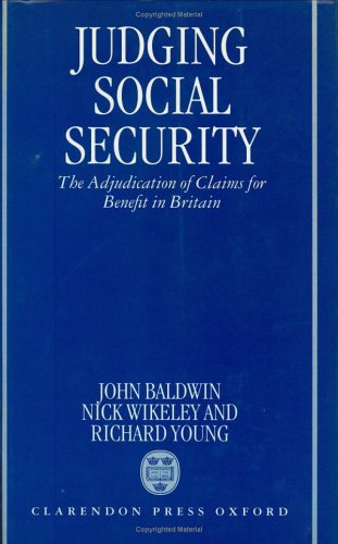 Judging Social Security: The Adjudication of Claims: John Baldwin, Nicholas