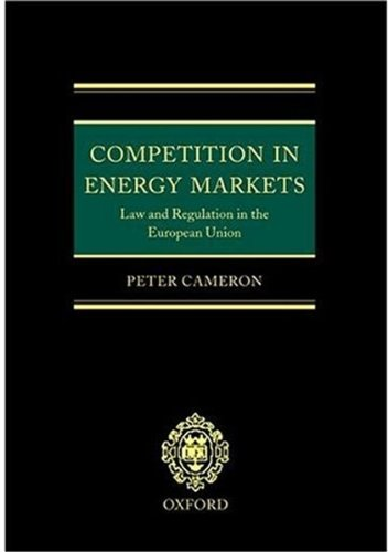 9780198257707: Competition in Energy Markets: Law and Regulation in the European Union