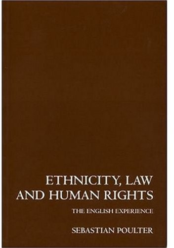9780198257738: Ethnicity, Law and Human Rights: The English Experience