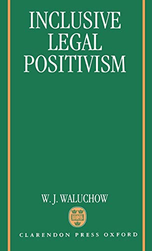 9780198258124: Inclusive Legal Positivism