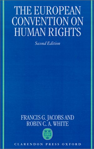 9780198258209: The European Convention on Human Rights