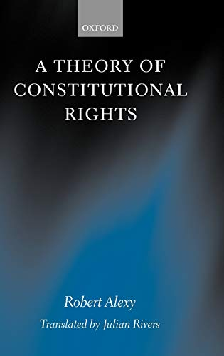 9780198258216: A Theory of Constitutional Rights