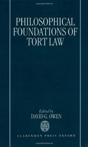 9780198258476: The Philosophical Foundations of Tort Law