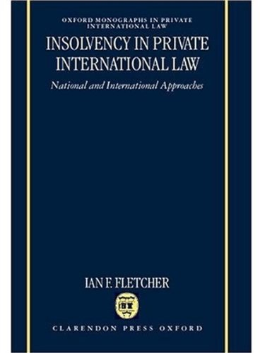 9780198258643: Insolvency in Private International Law: National and International Approaches (Oxford Private International Law Series)