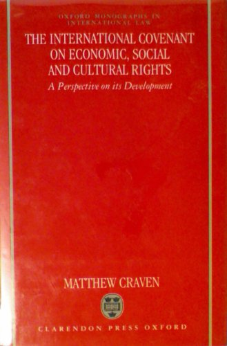 9780198258742: The International Covenant on Economic, Social, and Cultural Rights: A Perspective on its Development (Oxford Monographs in International Law)