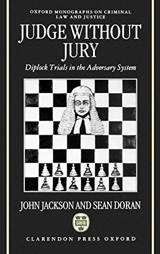 9780198258896: Judge Without Jury: Diplock Trials in the Adversary System