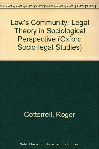 9780198258902: Law's Community: Legal Theory in Sociological Perspective (Oxford Socio-Legal Studies)