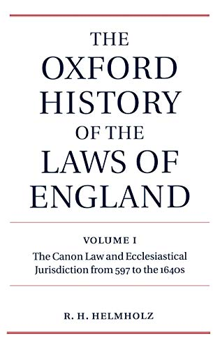9780198258971: The Oxford History of the Laws of England: Volume I: The Canon Law and Ecclesiastical Jurisdiction from 597 to the 1640s (The Oxford History of the Laws of England Series ISBN 0-19-961352-4)