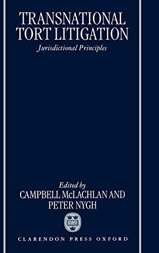 9780198259190: Transnational Tort Litigation: Jurisdictional Principles