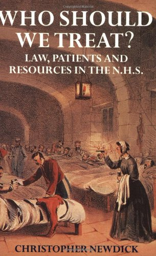 9780198259251: Who Should We Treat?: Law, Patients and Resources in the NHS