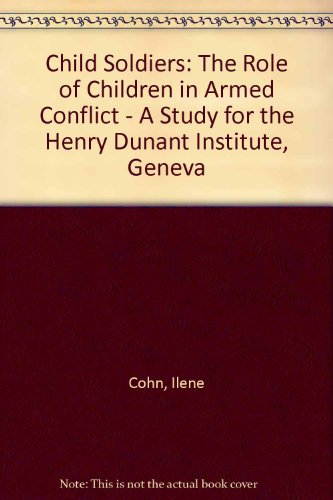 9780198259350: Child Soldiers: The Role of Children in Armed Conflict