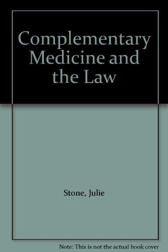 9780198259701: Complementary Medicine and the Law