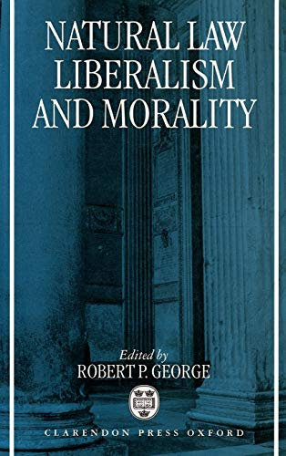9780198259848: Natural Law, Liberalism, and Morality: Contemporary Essays