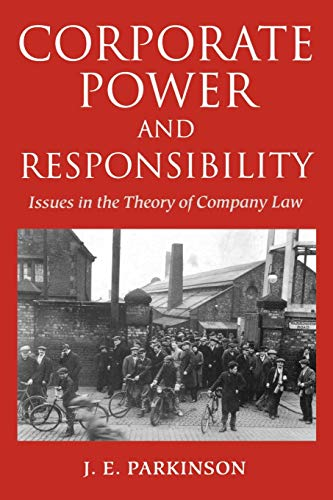 9780198259893: Corporate Power and Responsibility: Issues in the Theory of Company Law (Clarendon Paperbacks)