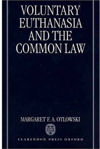 9780198259961: Voluntary Euthanasia and the Common Law