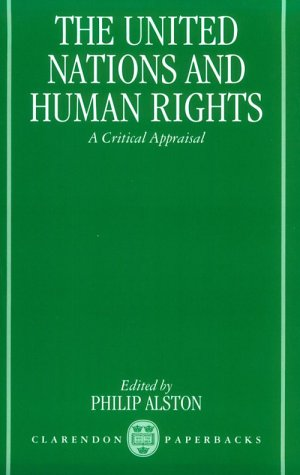 9780198260011: The United Nations and Human Rights: A Critical Appraisal (Clarendon Paperbacks)