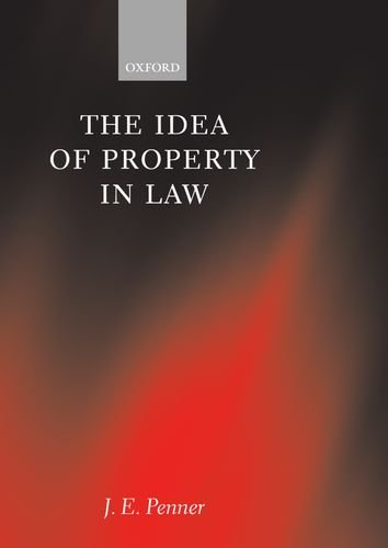 9780198260295: The Idea of Property in Law