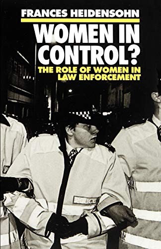 9780198260431: Women in Control?: The Role of Women in Law Enforcement (Clarendon Paperbacks)