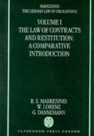 9780198260530: The German Law of Obligations: The Law of Contracts and Restitution : A Comparative Introduction