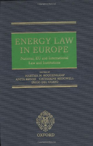 9780198260684: Energy Law in Europe: National, EU and International Law and Institutions