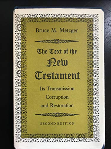 9780198261582: The Text of the New Testament: Its Transmission, Corruption and Restoration