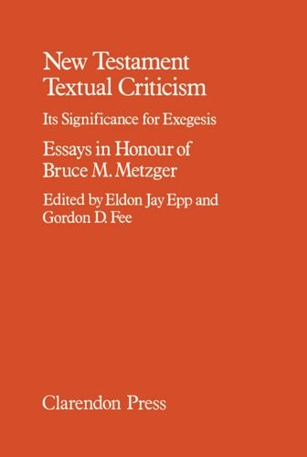 9780198261759: New Testament Textual Criticism: Its Significance for Exegesis