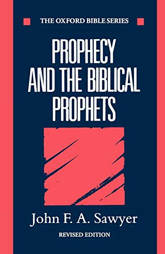 9780198262091: Prophecy and the Biblical Prophets (Oxford Bible Series)