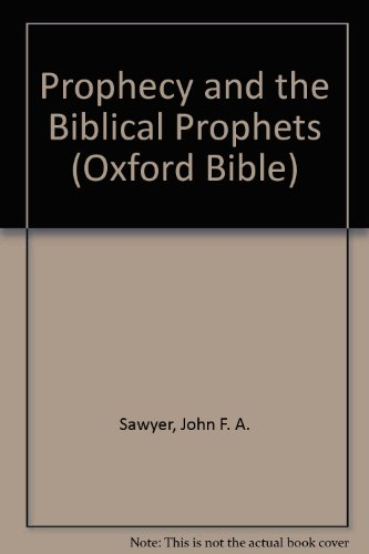 9780198262107: Prophecy and the Biblical Prophets (Oxford Bible Series)