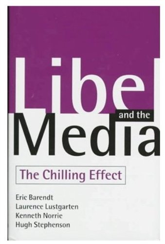 9780198262275: Libel and the Media: The Chilling Effect