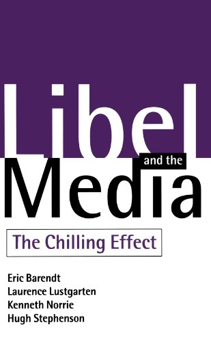 9780198262343: Libel and the Media: The Chilling Effect