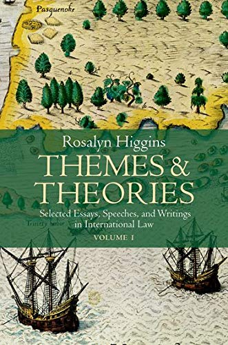 9780198262350: Themes and Theories: Selected Essays, Speeches and Writings in International Law (2 Volumes)