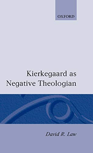 9780198263364: Kierkegaard As Negative Theologian (Oxford Theology and Religion Monographs)