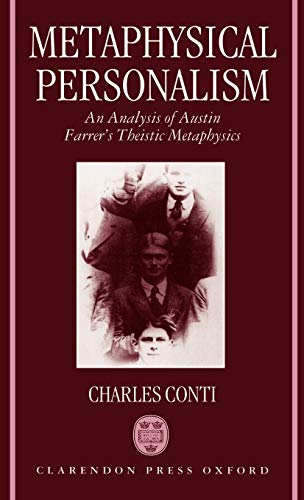 9780198263388: Metaphysical Personalism: An Analysis of Austin Farrer's Metaphysics of Theism