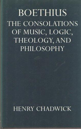 9780198264477: Boethius: Consolations of Music, Logic, Theology and Philosophy