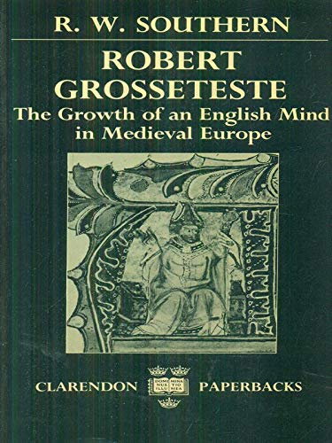 9780198264552: Robert Grosseteste: The Growth of an English Mind in Medieval Europe