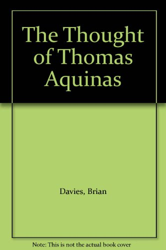 9780198264583: The Thought of Thomas Aquinas