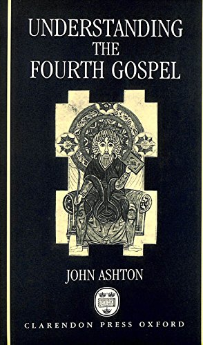 9780198264613: Understanding the Fourth Gospel