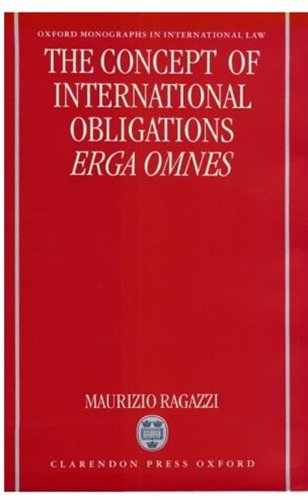 9780198264804: The Concept of International Obligations Erga Omnes (Oxford Monographs in International Law)