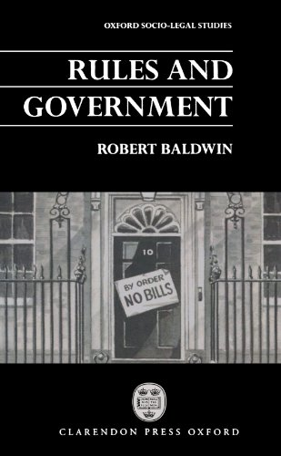 Rules and Government (Oxford Socio-Legal Studies) (0198264895) by Baldwin, Robert