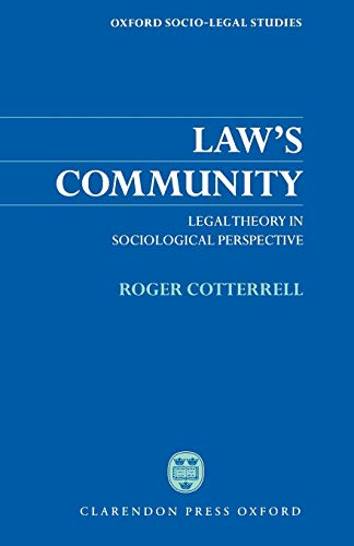 9780198264903: Law's Community: Legal Theory in Sociological Perspective (Oxford Socio-Legal Studies)