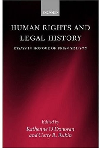 9780198264965: Human Rights and Legal History: Essays in Honour of Brian Simpson