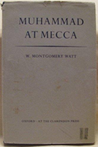 9780198265122: Muhammad at Mecca