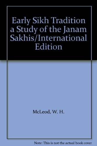 9780198265320: Early Sikh Tradition: Study of the Janam-sakhis