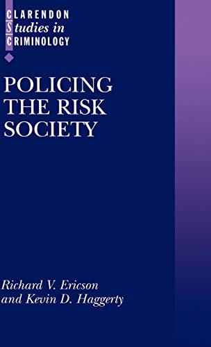 9780198265535: Policing the Risk Society (Clarendon Studies in Criminology)