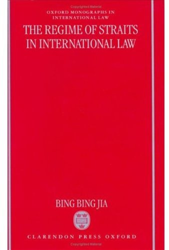 9780198265566: The Regime of Straits in International Law (Oxford Monographs in International Law)