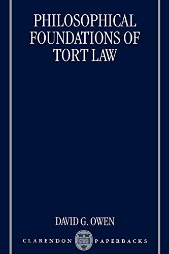 9780198265795: Philosophical Foundations of Tort Law