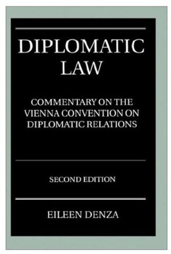 9780198265825: Diplomatic Law: A Commentary on the Vienna Convention on Diplomatic Relations